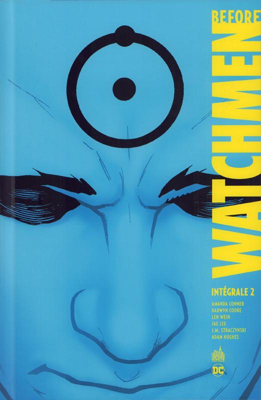 Before Watchmen T2, comics chez Urban Comics de Cooke, Conner, Wein, Straczynski, Higgins, Risso, Lee, Hugues, Martin, Mulvihill, Mounts, Chung