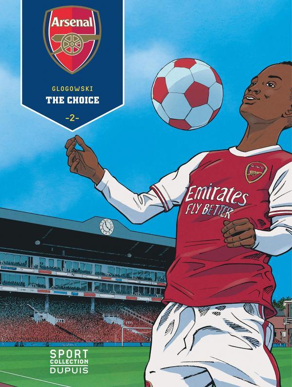 Arsenal FC T2 : The Choice (0), bd chez Dupuis de Glogowski, Cerminaro