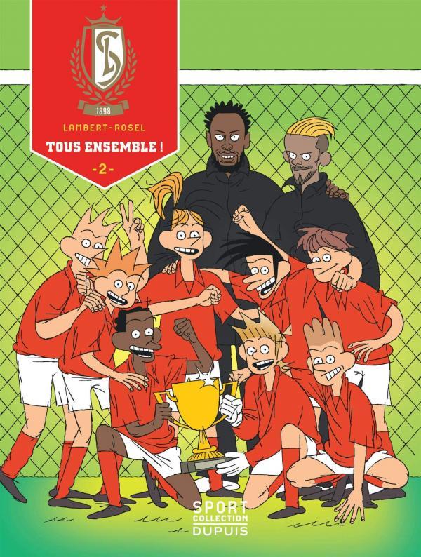 Standard de Liège T2 : Tous ensemble ! (0), bd chez Dupuis de Lambert, Rosel, Ory