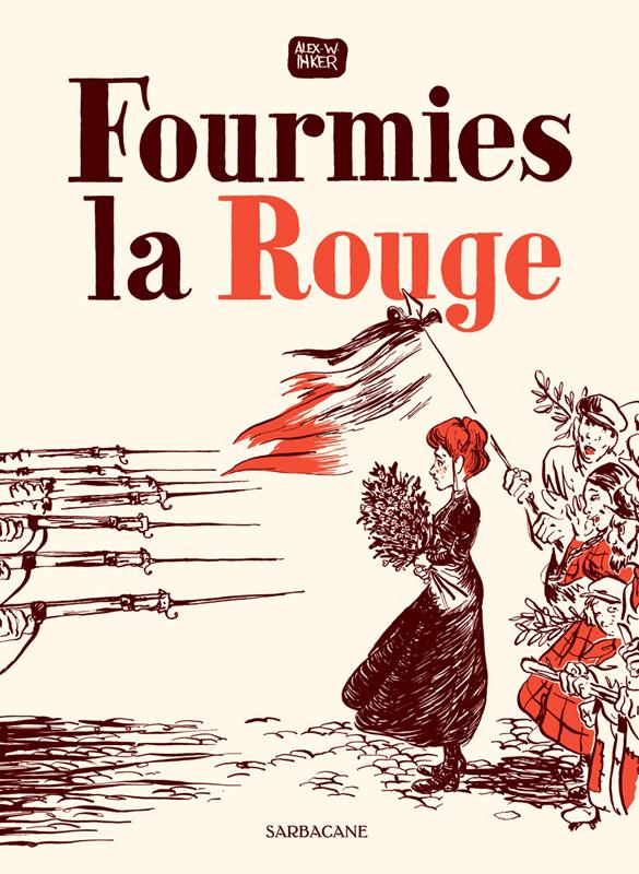 Fourmies la rouge, bd chez Sarbacane de W.Inker