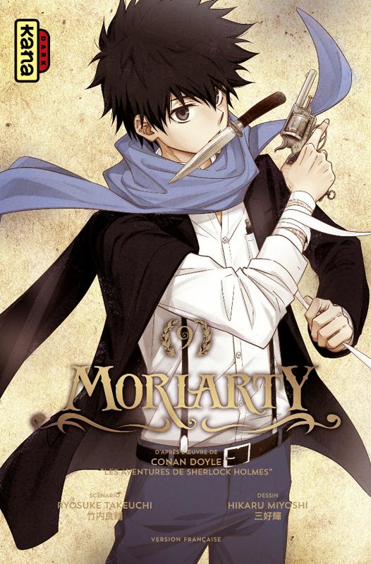 Moriarty T9, manga chez Kana de Doyle, Takeuchi, Miyoshi