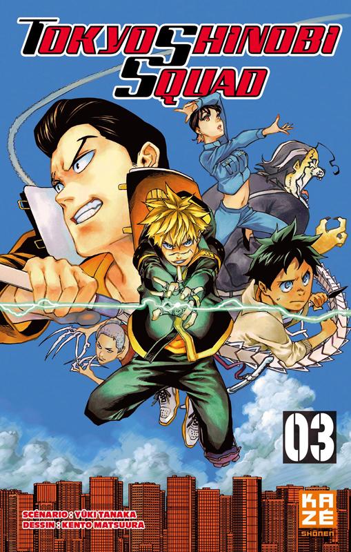 Tokyo shinobi squad T3, manga chez Kazé manga de Tanaka