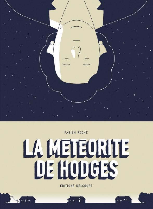 La Météorite de Hodges, bd chez Delcourt de Roché