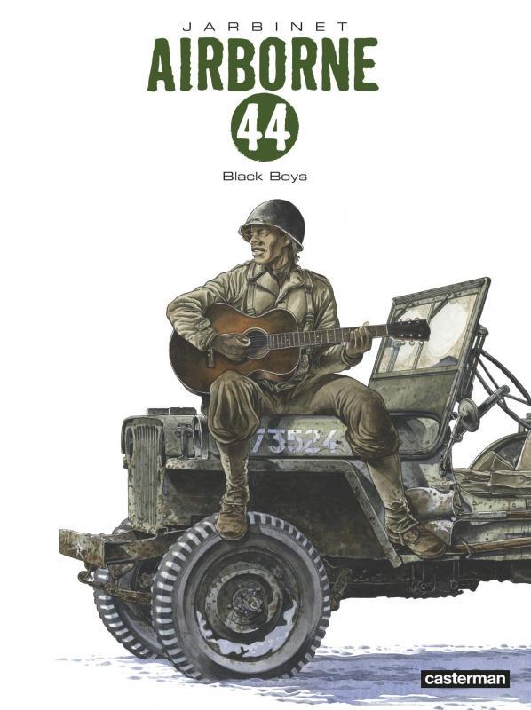 Airborne 44 – cycle 5, T9 : Black boys (0), bd chez Casterman de Jarbinet