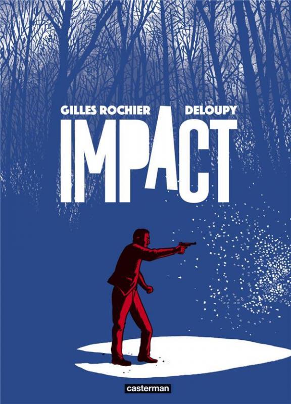 Impact, bd chez Casterman de Rochier, Deloupy