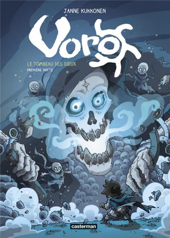 Voro – cycle 3 : Le tombeau des dieux, T7 : Le Tombeau des dieux 1/3 (0), bd chez Casterman de Kukkonen, Bazot
