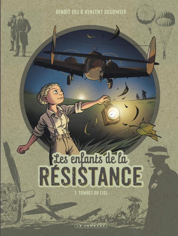 Les Enfants de la Résistance T7 : Tombés du ciel (0), bd chez Le Lombard de Dugomier, Ers