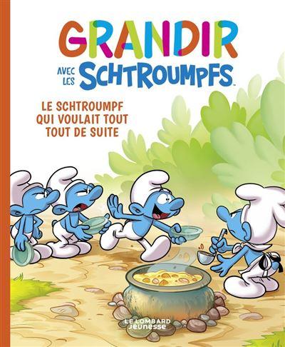 Grandir avec les Schtroumpfs T7 : Le Schtroumpf qui voulait tout tout de suite (0), bd chez Le Lombard de Falzar, Dalena, Maddaleni