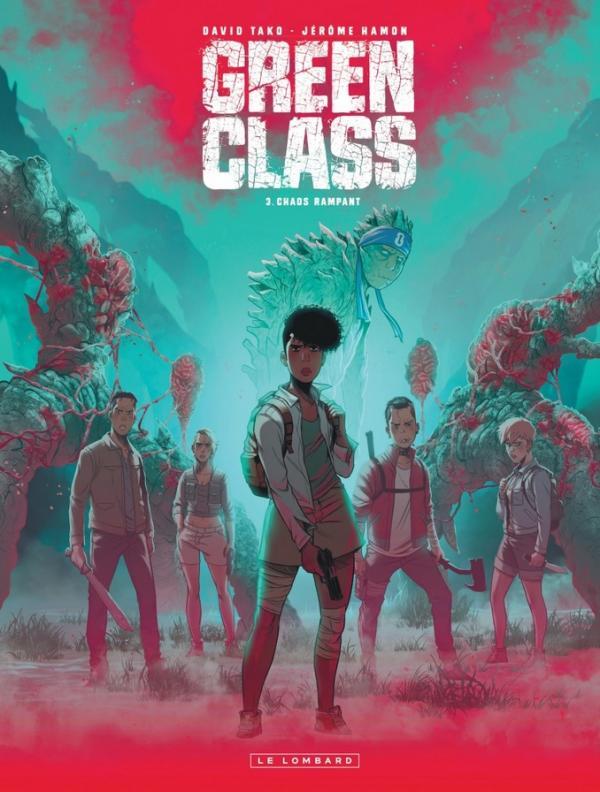 Green class T3 : Chaos rampant (0), bd chez Le Lombard de Hamon, Tako