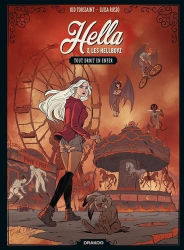Hella et les hellboyz T1 : Tout droit en enfer (0), bd chez Bamboo de Toussaint, Russo, Michieli, Battistuta