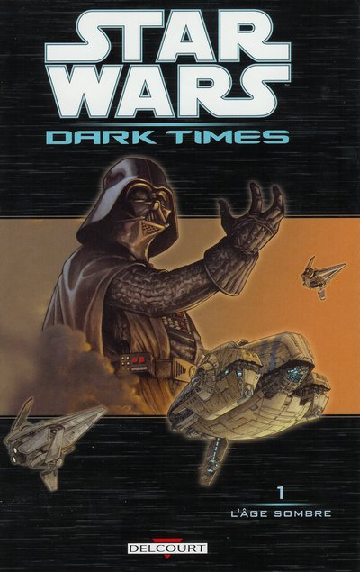 Star Wars  Dark Times – Dark times, T1 : L'âge sombre (0), comics chez Delcourt de Hartley, Harrison, Wheatley, Pattison