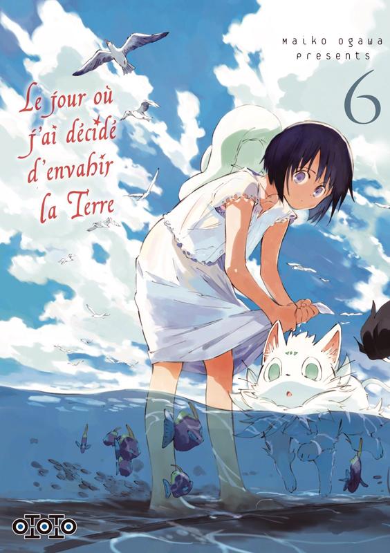 Le jour où j'ai décidé d'envahir la Terre T6, manga chez Ototo de Ogawa