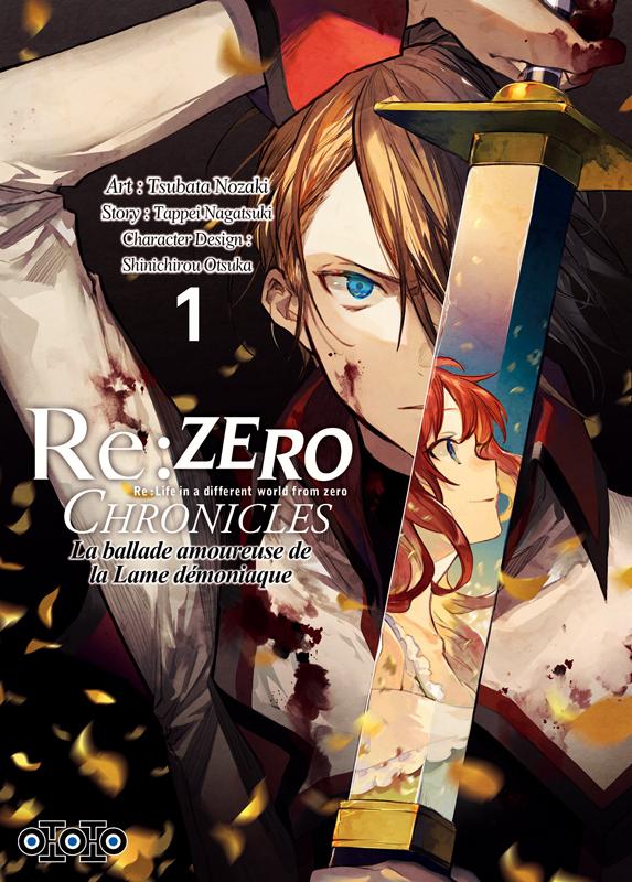 Re:Zero Chronicles : La ballade amoureuse de la lame démoniaque T1, manga chez Ototo de Nagatsuki, Nozaki