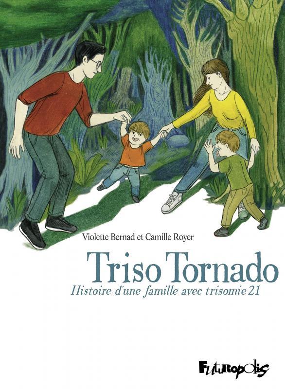 Triso Tornado, bd chez Futuropolis de Bernad, Royer
