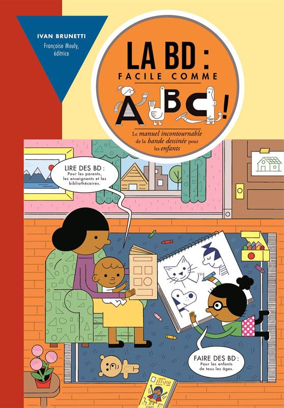 La BD : facile comme ABC, bd chez La pastèque de Brunetti