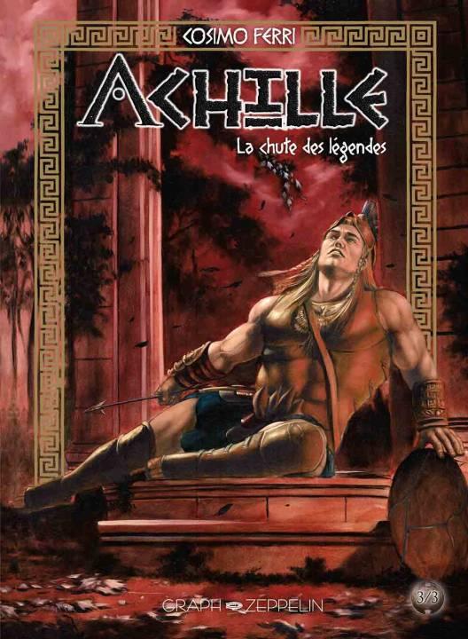 Achille T3 : La chute des légendes (0), bd chez Graph Zeppelin de Ferri