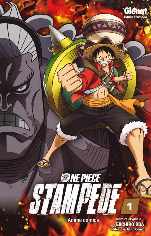 One Piece - Stampede T1, manga chez Glénat de Oda