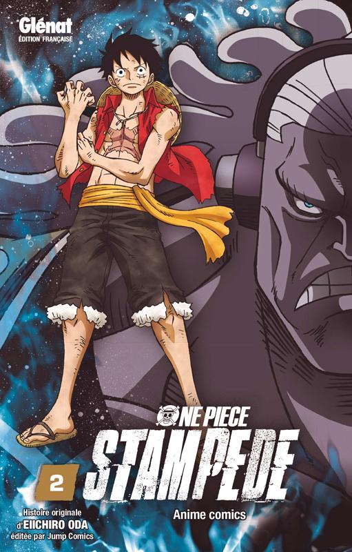 One Piece - Stampede T2, manga chez Glénat de Oda