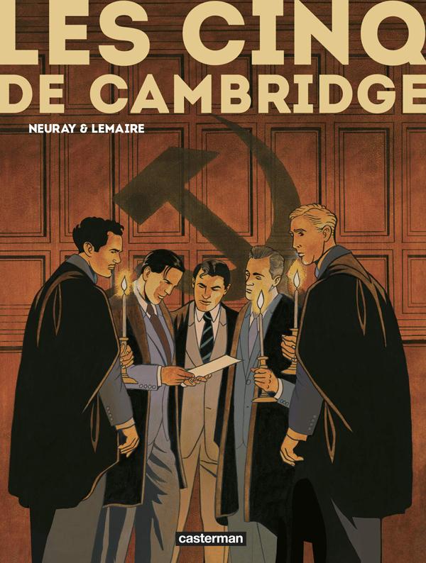 Les Cinq de Cambridge, bd chez Casterman de Lemaire, Neuray, Osuch