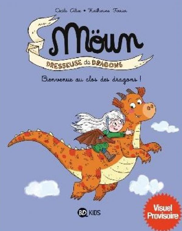 Moün dresseuse de dragons T1 : Bienvenue au clos des dragons ! (0), bd chez BD Kids de Alix, Ferrier
