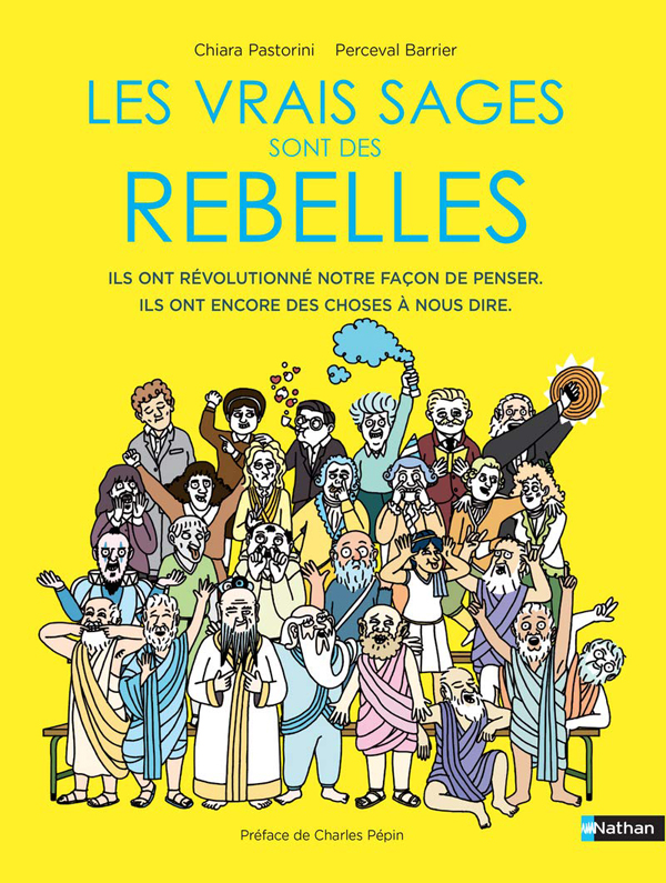 Les Vrais sages sont des rebelles, bd chez Nathan de Pastorini, Barrier