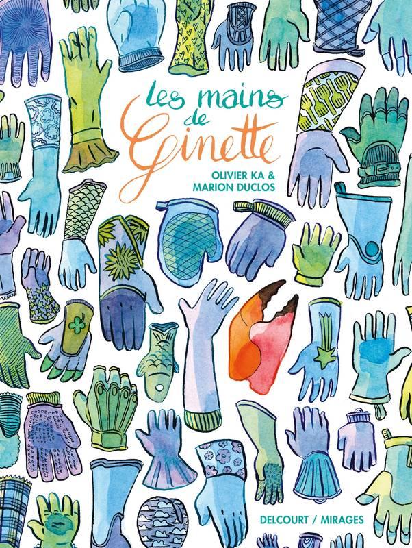Les Mains de Ginette, bd chez Delcourt de Ka, Duclos