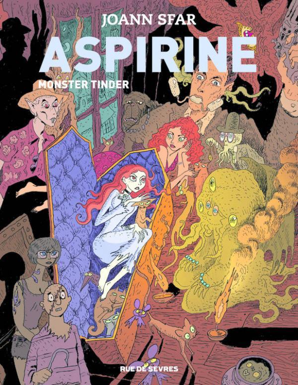 Aspirine T3 : Monster tinder (0), bd chez Rue de Sèvres de Sfar