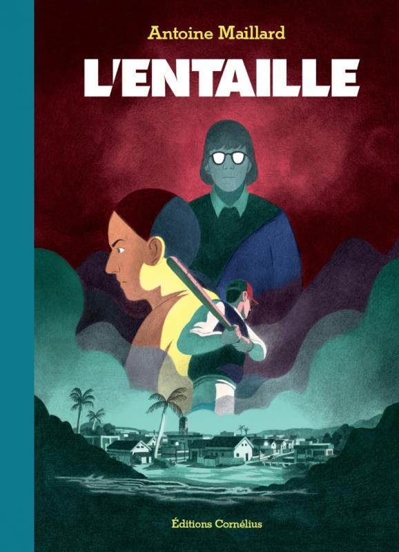 L'Entaille, bd chez Cornelius de Maillard