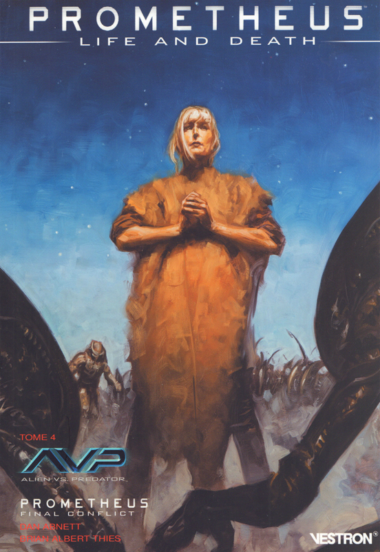 Prometheus : Life and Death T4 : Le grand final ! (0), comics chez Vestron de Abnett, Thies, Beredo, Palumbo