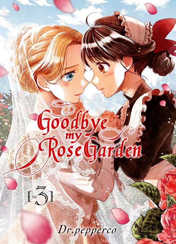 Goodbye, my rose garden T3, manga chez Komikku éditions de Dr.pepperco