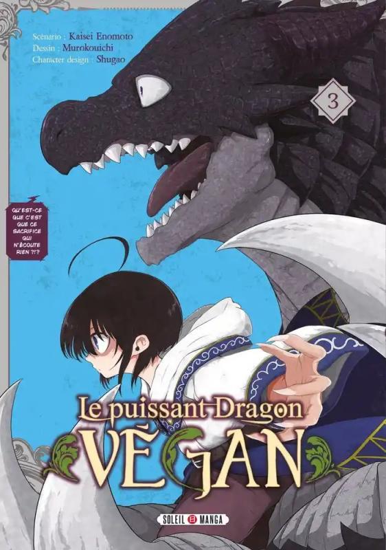 Le puissant dragon végan T3, manga chez Soleil de Enomoto, Muro