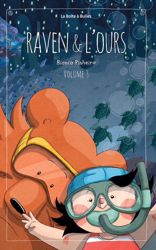 Raven et l'ours T3, bd chez La boîte à bulles de Pinheiro