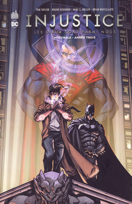 Injustice Intégrale T3 : Année trois (0), comics chez Urban Comics de Buccellato, Fawkes, Taylor, Davila, Redondo, Xermanico, Miller, Gonzalez, Woods, Albarran, Lokus, Nanjan, Sanchez, Googe