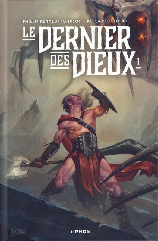 Le dernier des Dieux  T1, comics chez Urban Comics de Kennedy Johnson, Federici, Gho, White, Carpenter