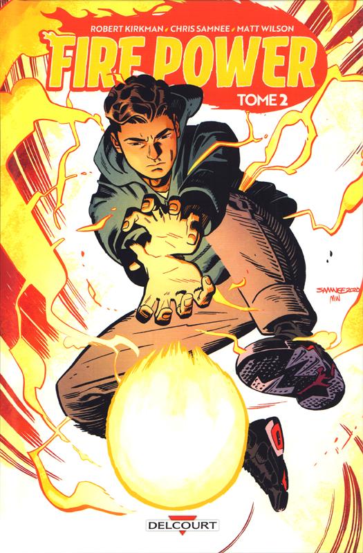 Fire Power T2, comics chez Delcourt de Kirkman, Samnee, Wilson