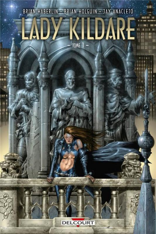 Lady Kildare T1, comics chez Delcourt de Holguin, Anacleto, Haberlin
