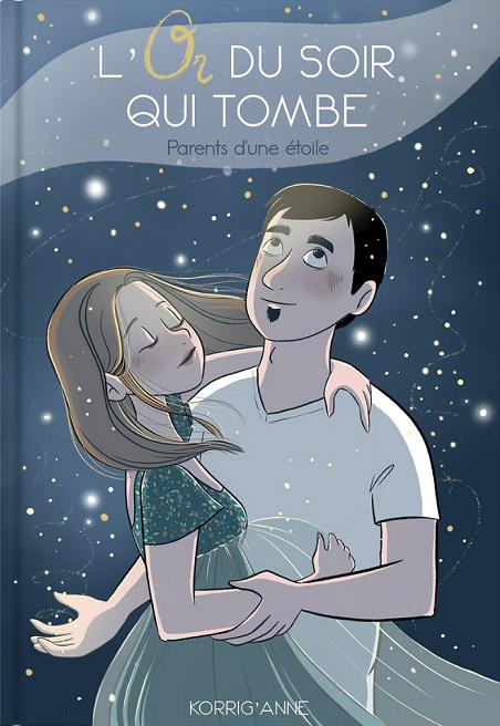 L'Or du soir qui tombe : Parents d'une étoile (0), bd chez Ailes et graines de Korrig'Anne