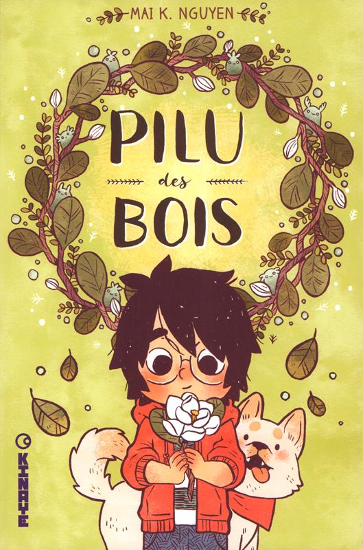 Pilu des Bois, comics chez Kinaye de Nguyen