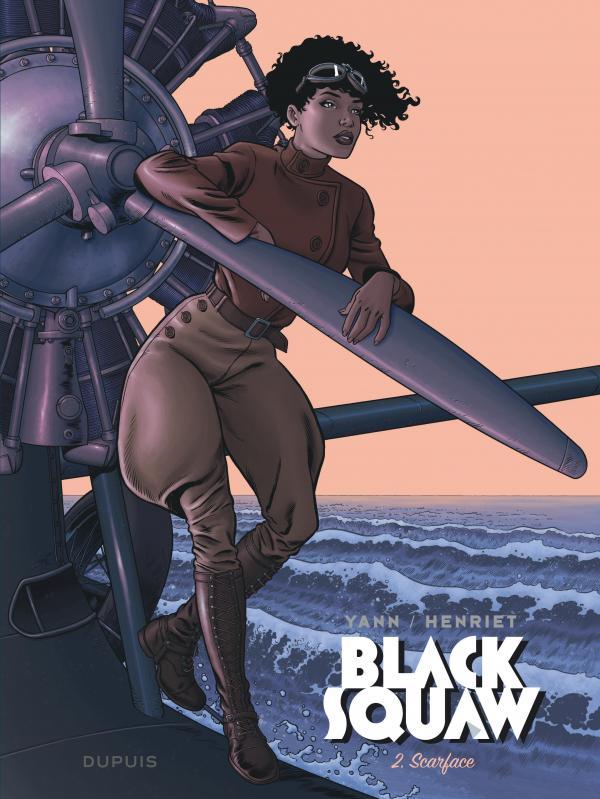 Black squaw T2 : Scarface (0), bd chez Dupuis de Yann, Henriet, Usagi