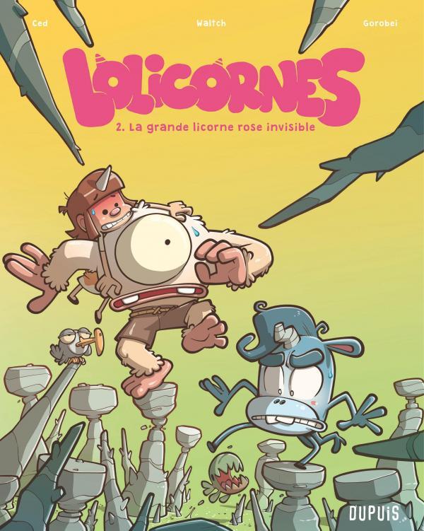 Lolicornes T2 : La Grande Licorne Rose Invisible (0), bd chez Dupuis de Ced, Gorobei, Waltch