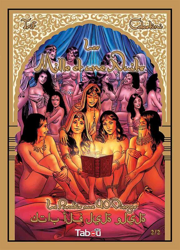 Les mille et une nuits  T2 : Le paradis aux 40 vierges (0), bd chez Tabou de Trif, Celestini