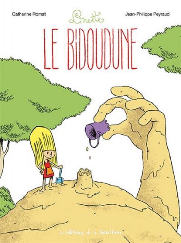 Linette T4 : Le bidoudune (0), bd chez Editions de la Gouttière de Romat, Peyraud