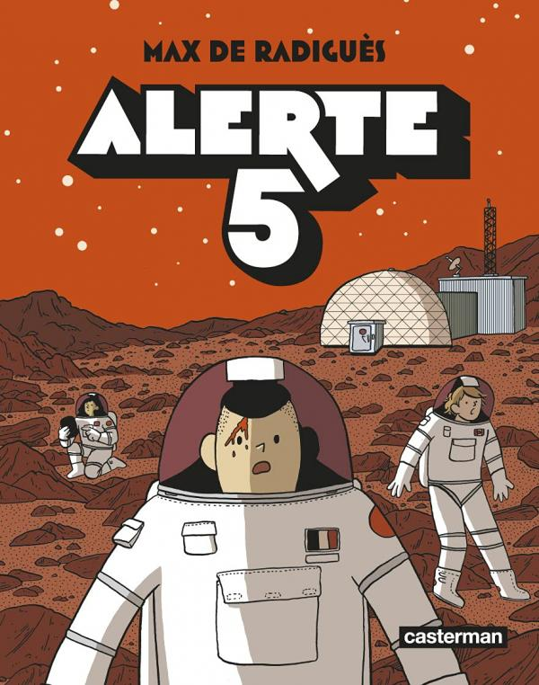 Alerte 5, bd chez Casterman de de Radiguès