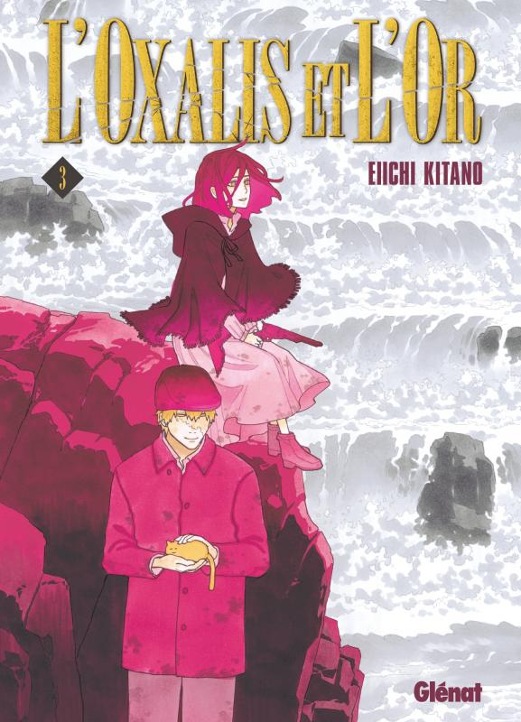 L'oxalis et l'or T3, manga chez Glénat de Kitano