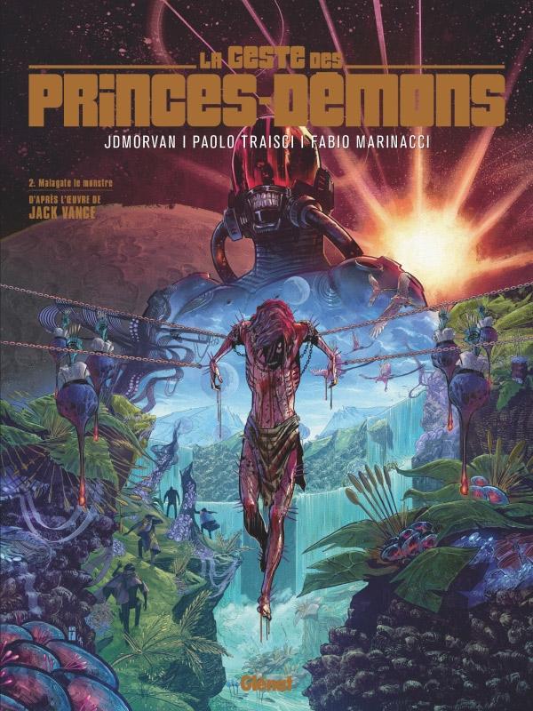 Geste des princes Démons T2 : Malagate le monstre (0), bd chez Glénat de Morvan, Traisci, Marinacci
