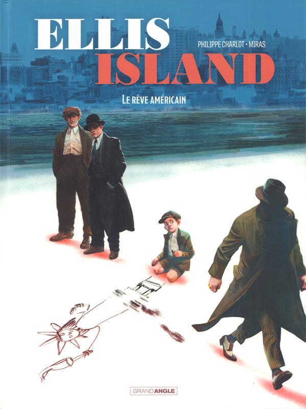 Ellis Island T2 : Le rêve américain (0), bd chez Bamboo de Charlot, Miras