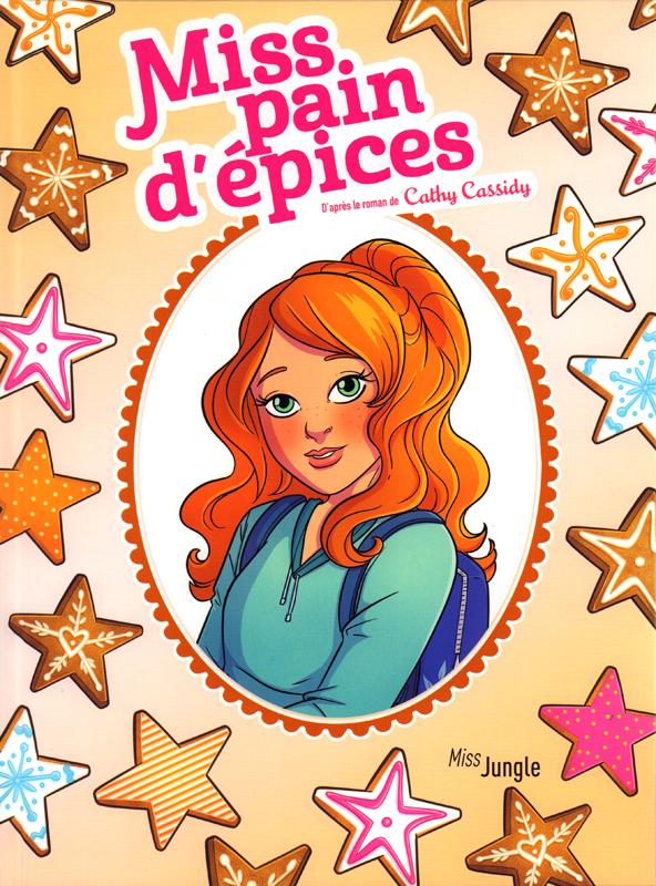Miss pain d'épices, bd chez Jungle de Grisseaux, Forcelloni, Drac