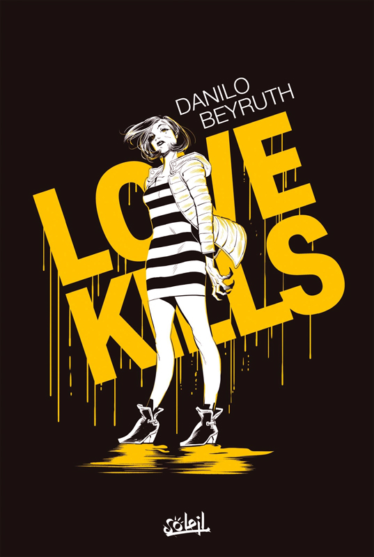 Love Kills, comics chez Soleil de Beyruth