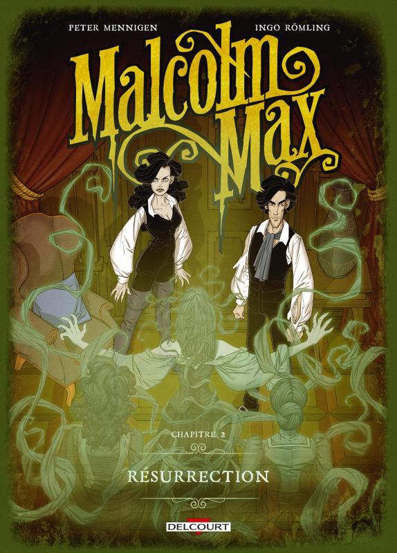 Malcolm Max T2 : Résurrection (0), bd chez Delcourt de Mennigen, Romling