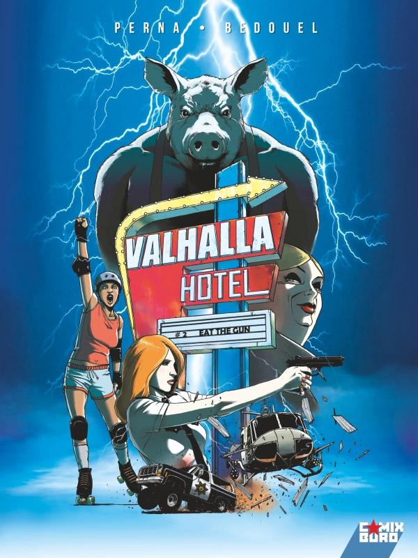 Valhalla Hotel T2 : Eat the gun (0), bd chez Glénat de Bedouel, Perna